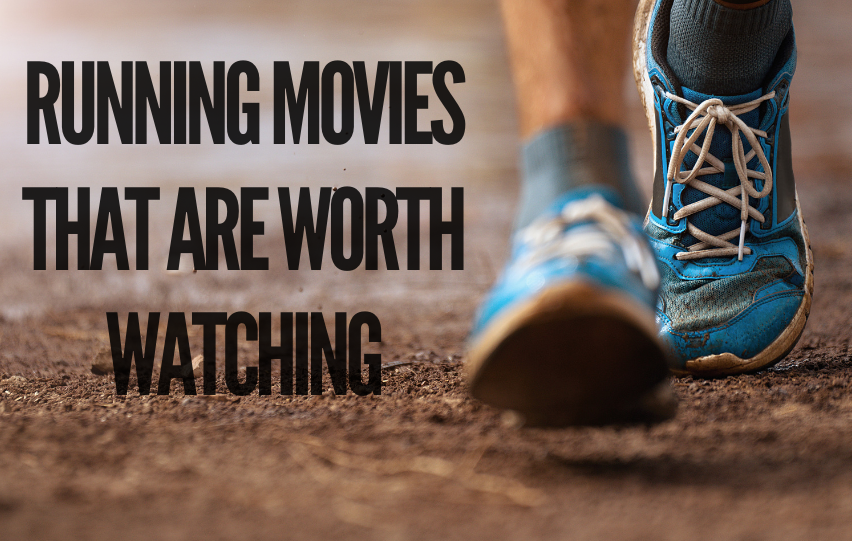 8 Running Movies That Are Worth Watching