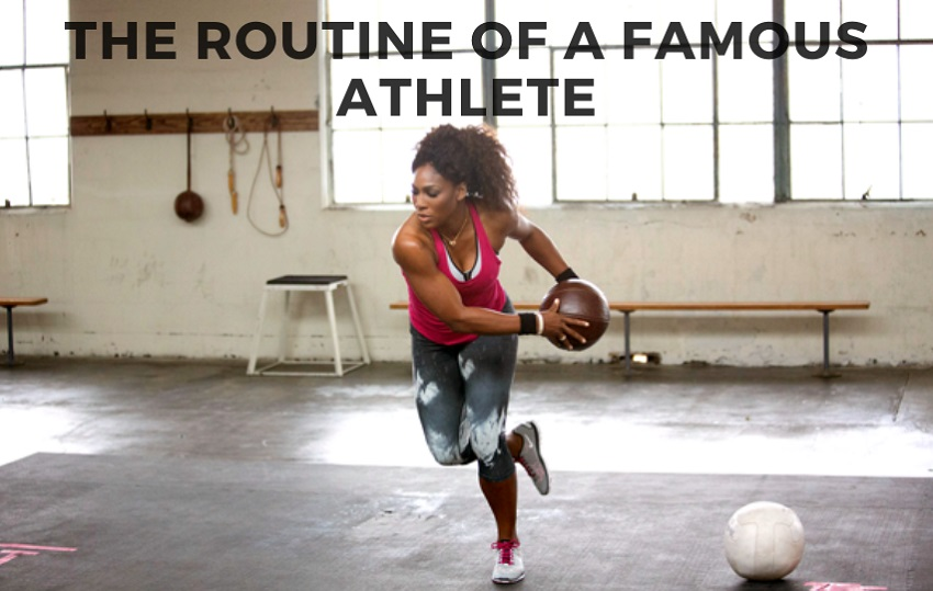 The Routine of a Famous Athlete - Check It Out